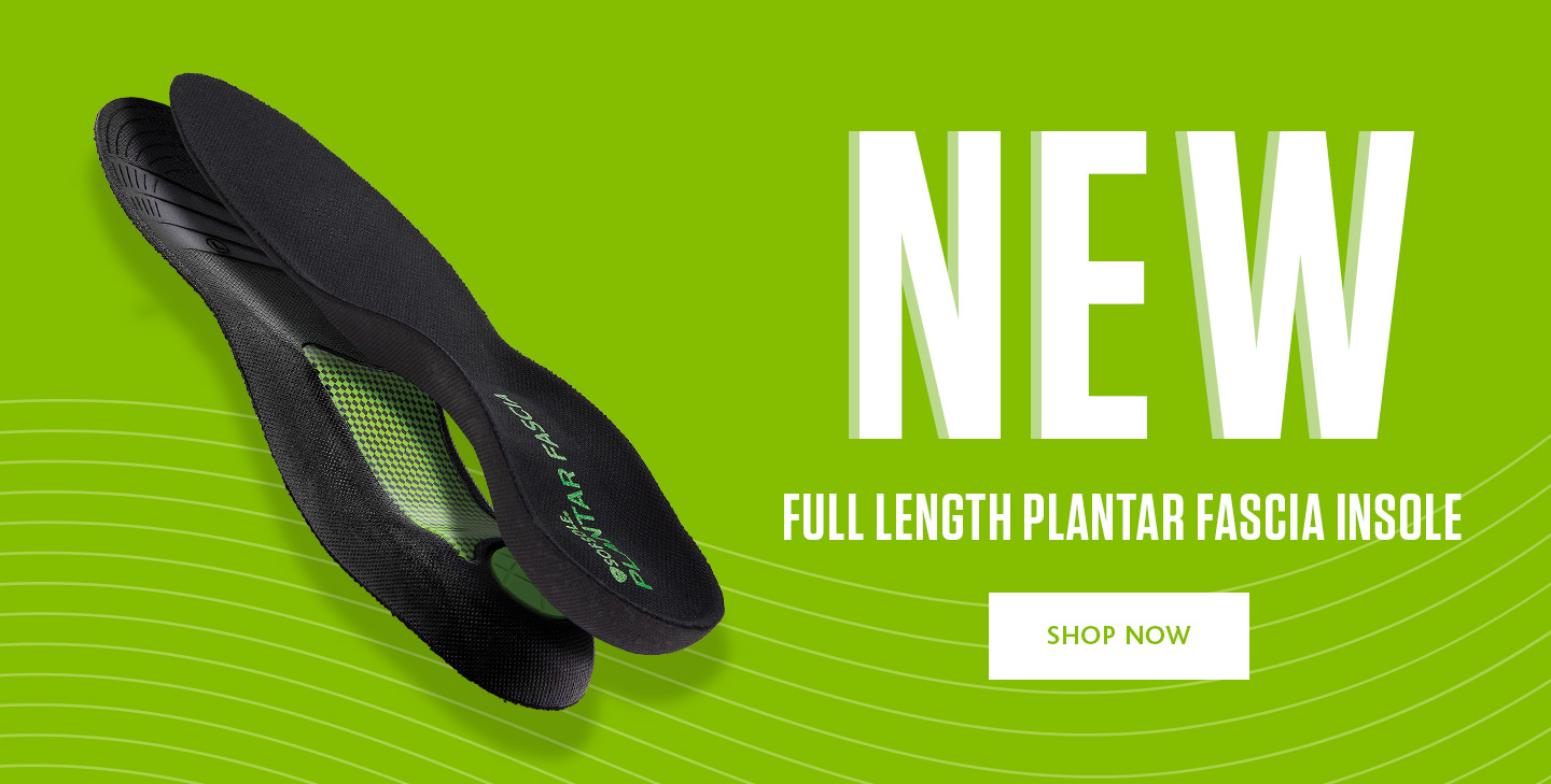 Introducing the New Sof Sole Full Length Plantar Fascia Insole